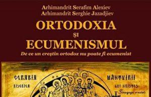 Ortodoxia si ecumenismul